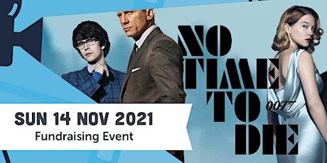 2021 Movie Fundraiser - No Time to Die tickets