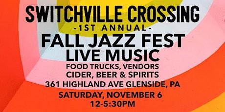 Switchville Crossing Fall Jazz Festival tickets