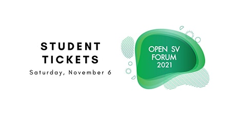 OPEN SV Annual Forum 2021 Student Tickets tickets