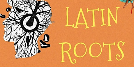 Latin Roots tickets