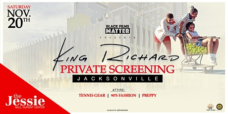 Black Films Matter: King Richard Private Screening (Jacksonville) tickets
