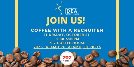 IDEA RGV Coffee with A Recruiter (Mid-Rio Grande Valley) tickets