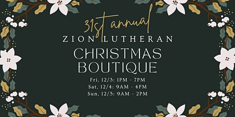 Zion Lutheran's 31st Annual Christmas Boutique tickets