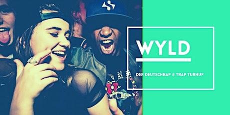 WYLD - Die Deutschrap & Trap Party Tickets