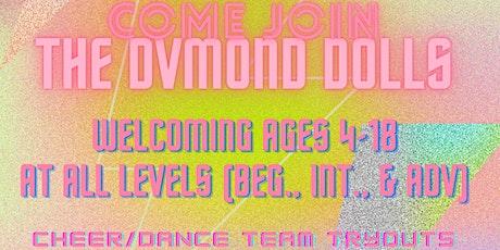 DVMOND DOLLS TRYOUTS tickets