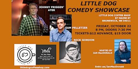 Little Dog Comedy Showcase tickets