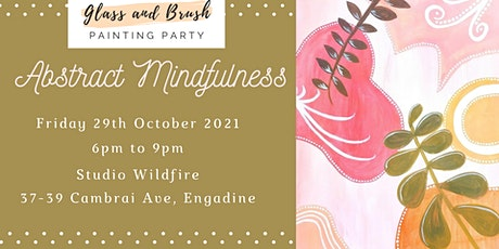 Glass and Brush Painting Party - Abstract Mindfuln tickets