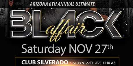 ARIZONA 6th Annual Ultimate All Black Affair tickets