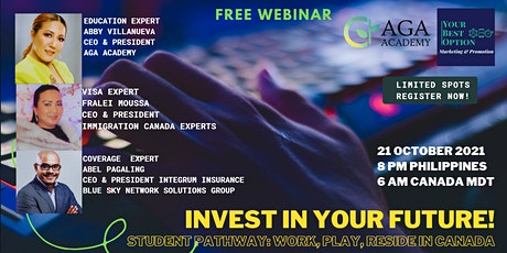 Invest In your Future! A STUDENT PATHWAY:   Work, Play and Reside in Canada tickets