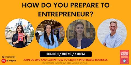 Unprepared to Entrepreneur - Live Q&A Panel & Book Launch: tickets