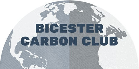 Bicester Carbon Club - Let's Talk Decarbonising: Homes tickets
