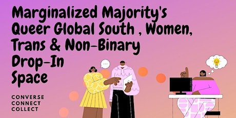 Queer Global South Women, Non-Binary, and Trans Weekly Drop-In Space biljetter