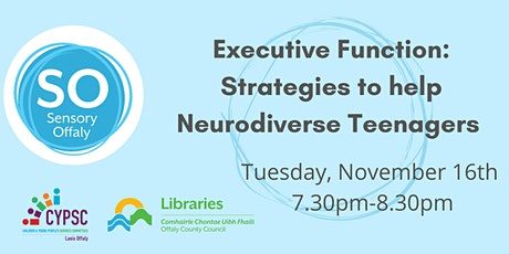 Executive Function: Strategies to help Neurodiverse Teenagers tickets