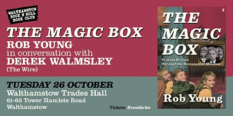The Magic Box - viewing Britain through the Rectangular Window tickets