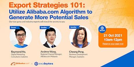Export Strategies 101: Utilize Alibaba.com Algorithm to Generate More Poten biglietti
