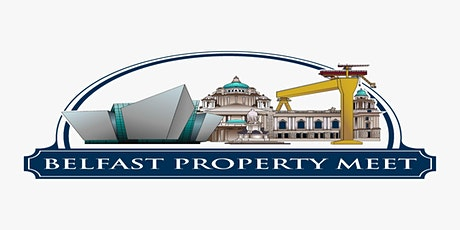 Belfast Property Meet Live Thursday 11th November at The Mac Theatre tickets