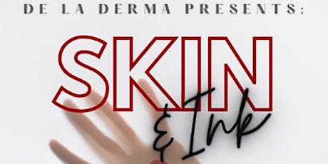 Skin + Ink tickets