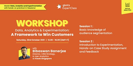 GEC - Data, Analytics and Experimentation : A Framework to Win Customers tickets