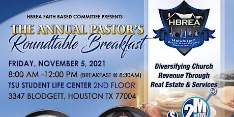 Pastor's Roundtable Breakfast - Houston Black Real Estate Association tickets