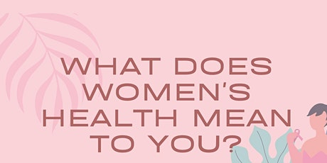 What does women's health mean to you tickets
