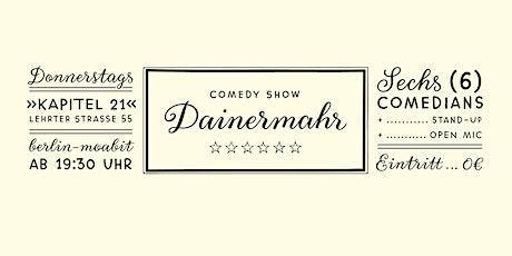 Dainermahr Comedy - Open Mic am 21.10.2021 Tickets