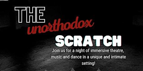 The Unorthodox Scratch Night tickets
