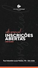 Culto presencial Cornerstone Itajaí ingressos