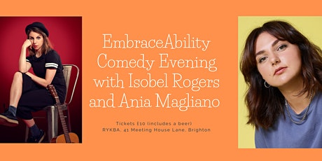 EmbraceAbility Comedy Evening with Isobel Rogers & Ania Magliano tickets