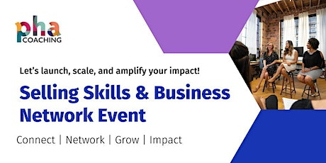 Selling Skills & Business Network Event tickets