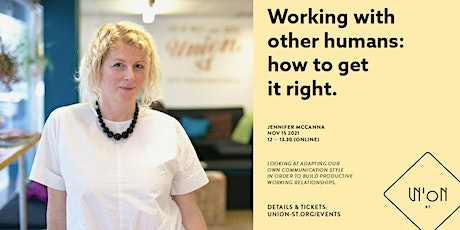 Working with other humans: how to get it right tickets