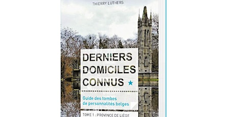 « DERNIERS DOMICILES CONNUS » : Thierry Luthers raconte sa passion tickets