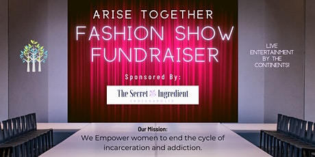 Fashion Show Fundraiser-Ending the cycle of incarceration and addiction tickets