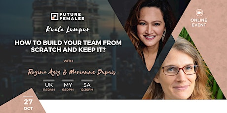 How to Build your Team from Scratch and Keep It?   FF KL tickets