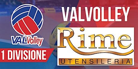 [1 DIVISIONE] ValVolley Rime - Pallavolo Fornaci ASD biglietti