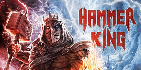HAMMER KING, THE LEGEND RETURNS@RAGNAROK LIVE CLUB,B-3960 BREE tickets