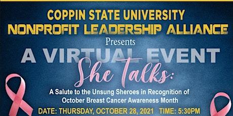 CSU Nonprofit Leadership Alliance: She Talks: A Salute to Unsung Sheroes tickets