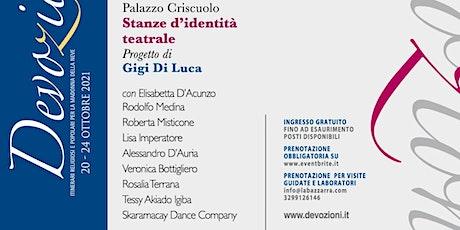 Devozioni Teatrali: Stanze di Identità Teatrale | Devozioni Festival biglietti