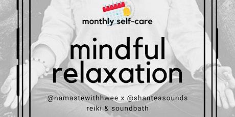 Mindful Relaxation with Reiki Healing & Soundbath tickets