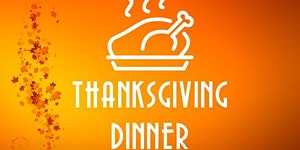 Early Thanksgiving Dinner