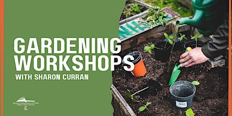 Gardening Workshop with Sharon Curran tickets