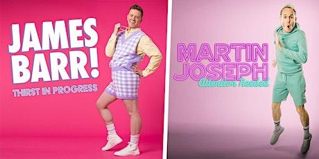 James Barr & Martin Joseph - Work In Progress tickets