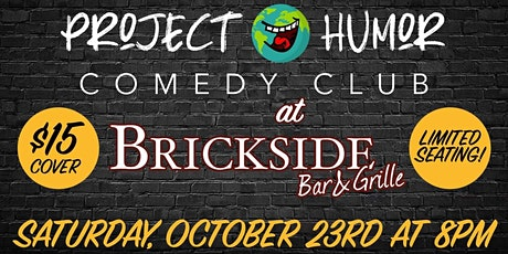 Project Humor Comedy at  Brickside Bar and Grille tickets