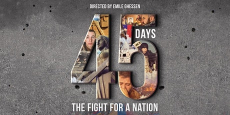 45 Days: The Fight for a Nation [Private Screening in Hollywood] tickets