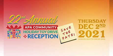 22nd Annual APA Community Holiday Toy Drive tickets