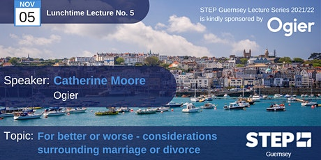 STEP Lunchtime Lecture No. 05  :  For Better or Worse tickets