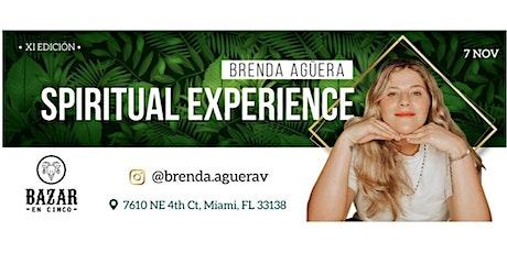 The Spiritual Experience with Brenda Agüera by Bazar En Cinco entradas