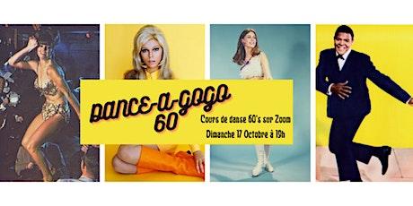 DANCE-A-GOGO 60 : cours de danse rétro 100% années 60 tickets