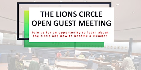 Lions Circle Open Guest Meeting tickets