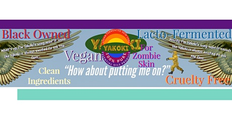 """Yakoki LLC Band of Vegan Lacto-Fermented """"Multicultural Body Oil"""" 4 Zombies tickets"""
