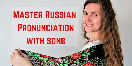 FREE - RUSSIAN / ALL LEVELS  / READ LYRICS Master your Pronunanciation tickets